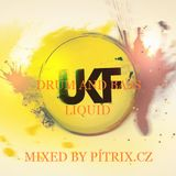 UFK DRUM AND BASS LIQUID MIXED BY PÍTRIX.CZ