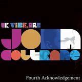 Fourth Acknowledgement for John Coltrane