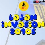 DJ JEL PRESENTS - BAJAN INVASION 2010s