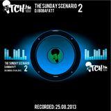 DJ BobaFatt - The Sunday Scenario 2 - ITCH FM (25-AUG-2013)