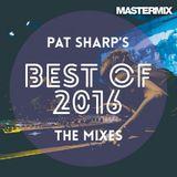 Mastermix Pat Sharp's Best of 2016 [The Mixes]