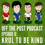 Ep.6 Krul To Be Kind
