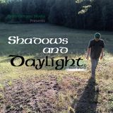 "Shadows and Daylight S1E1 - ""Turning Over An Old Leaf"""