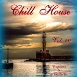 Chill House Vol.60 Compilation by dj.ChiCoCo
