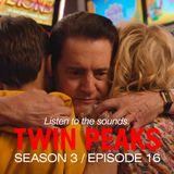 David Lynch Sound Design - Twin Peaks Season 3, Episode 16