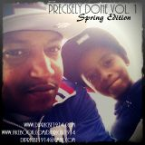 Precisely Done Vol. 1 - Spring Edition
