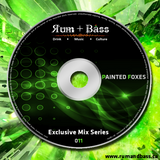 Painted Foxes - Rum + Bass Exclusive Mix Series 011 - www.rumandbass.ca