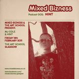 Promo Mix for Mixed Bizness @ The Art School, Glasgow
