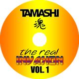 Tamashi - The Real INVASION Vol 1