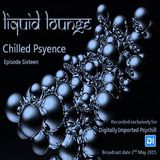 Liquid Lounge - Chilled Psyence (Episode Sixteen) Digitally Imported Psychill May 2015