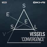 CONVERGENCE by Vessels