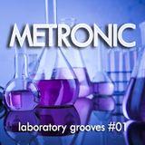 METRONIC - Laboratory Grooves #01 (2018)