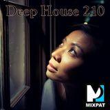 Deep House 210