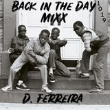 BACK IN THE DAY MIX - OCTOBER 2019 by D. FERREIRA