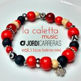 LA CALETTA MUSIC vol.11_Las Salinas mix by Jordi Carreras