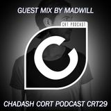 CRT29-Guest Mix By Madwill (Chadash Cort Podcast)