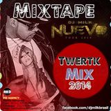 DJ MILK - MIXTAPE TWERTK MIX 2014
