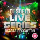 DJ SoFlo Live Series Reggae Reggaeton