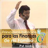 Principios Bíblicos para las Finanzas de mi Familia_Pst. Isidro Perilla
