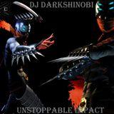 Dj Darkshinobi - Unstoppable Impact