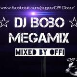 Dj Bobo - Megamix ( mixed by Offi )