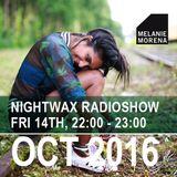 Melanie Morena Nightwax October Mix 2016