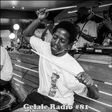 Gelale Radio #81. Good Foot