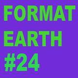Format Earth #24