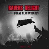 Ravers Delight [party one]