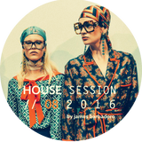 House Session | 08. 2016 | By James Barbadoro