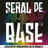 Señal de Base - Programa 25 - 03-09-16