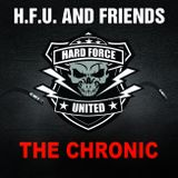 The Chronic @ Hard Force Unite & Friends (Spring Session 2016)