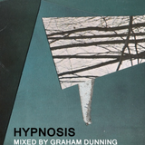 Hypnosis Vol. 9 - guest mix Graham Dunning