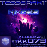 TESSERAKT KLOUDKAST 073 mixed by KINESIS