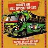 Mungo's Hi Fi Africa Tour Promo Mix #2