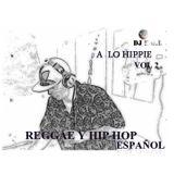Dj E.G.L a lo Hippie vol 2 Reggae y hip hop español