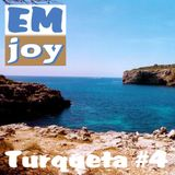 EMjoy - Turqueta #4