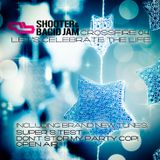 Shooter & Bacid Jam - Crossfire 04: Let's Celebrate The Life (Winter 2012-2013)