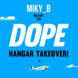 MIKY_B mixtape for DOPE