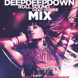 Deejay RT@2014.03.01 Roll Sound DeepDeepDown