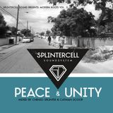 Splintercell Sound Modern Roots Vol.III - Peace and Unity (March 2012)
