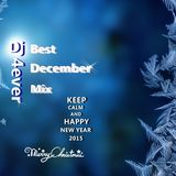 Dj 4ever_ Best DECEMBER Mix 2K14
