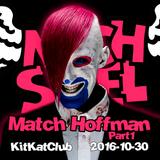 Match Hoffman - 30.10.2016 KitKat Berlin