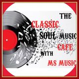 The Classic Soul Music Cafe Show (Week of 2-28-17)