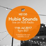 Hubie Sounds 130 - 11th Jul 2017