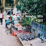 Twistedsoul Monday Mix #203