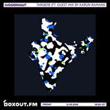Juggernaut 018 - Tarqeeb (Featuring Guest Mix by Karun Ramani) [21-09-2018]