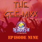 THE GEE - MIX (EPISODE NINE) ALT REGGAE, DANCEHALL, TOP 40