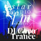 Star radio FM presents,The soud of  DJ Coco Trance  Hit Mix