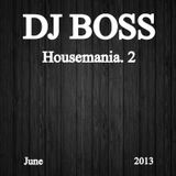 DJ BOSS Housemania. 2